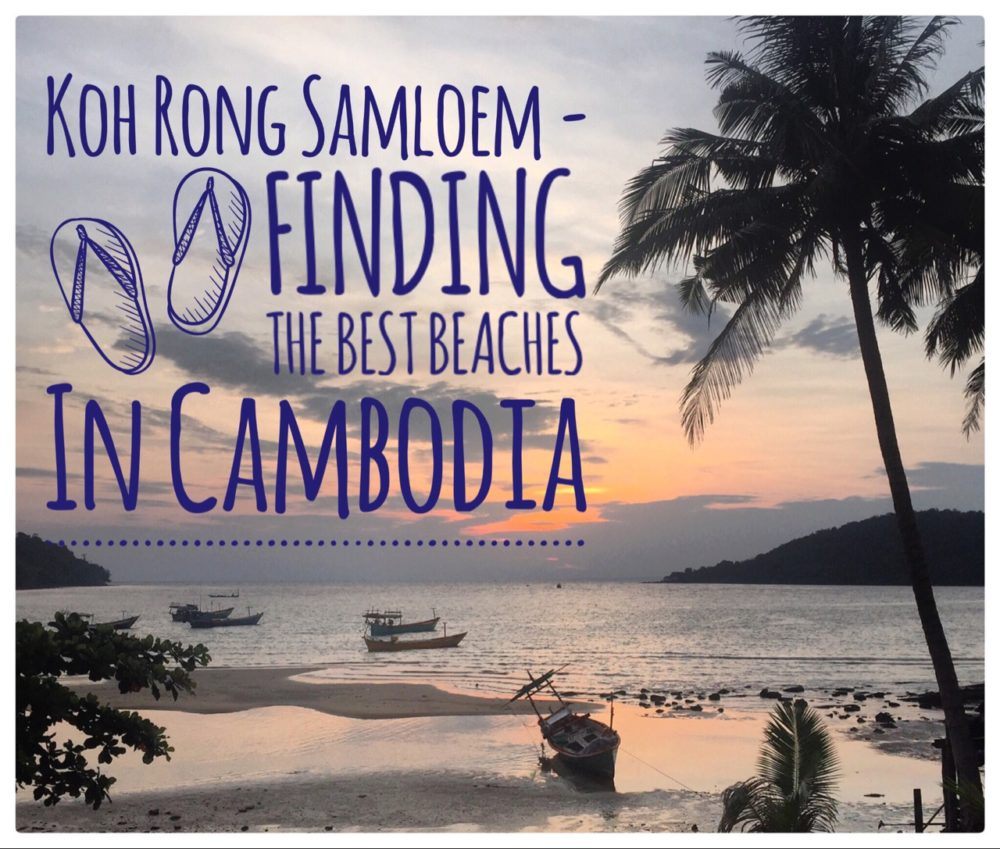 Koh Rong Samloem - Finding The Best Beaches
