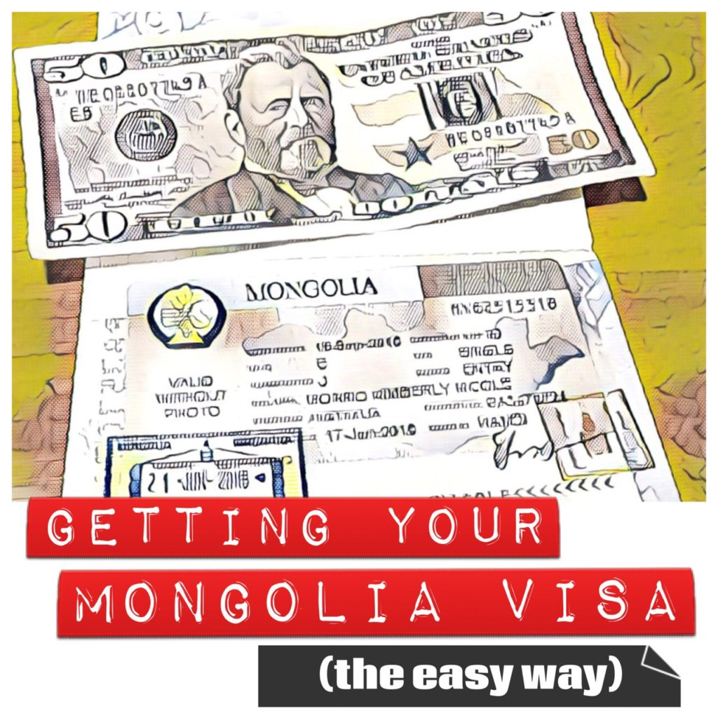 Travel to Mongolia - Get your visa sorted
