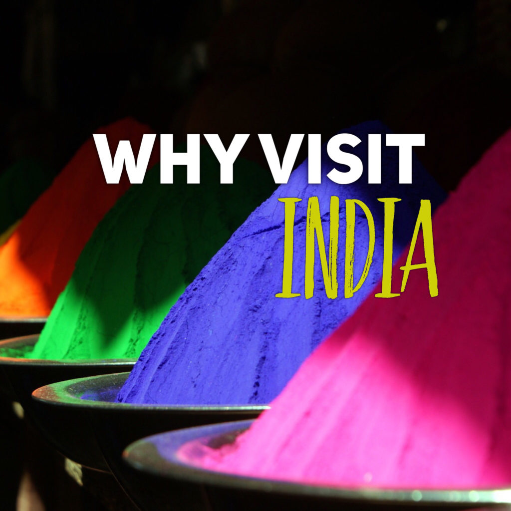 why visit India