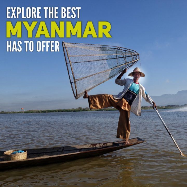 Explore the best of Myanmar